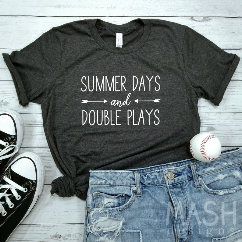 07026fd4cd4 Baseball shirt softball shirt summer days and double plays