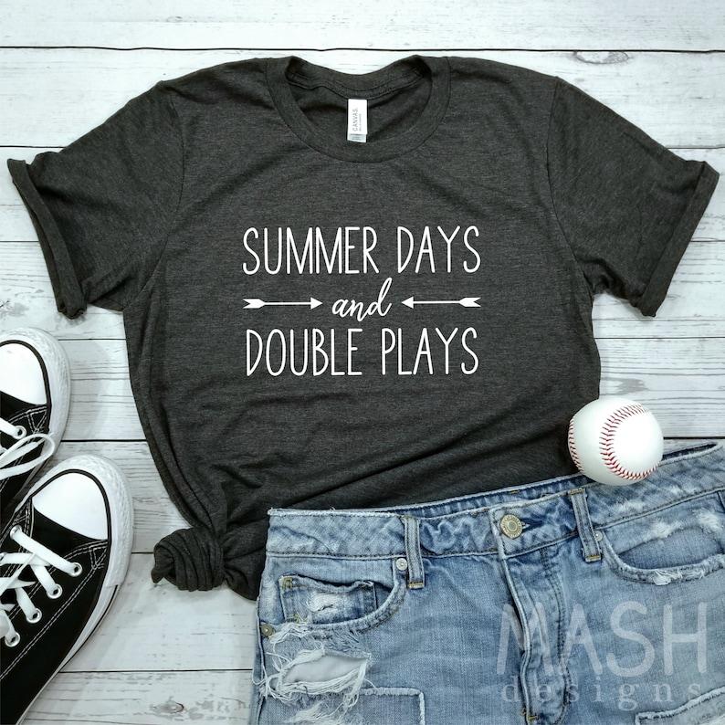 643a115acd2c Baseball shirt softball shirt summer days and double plays