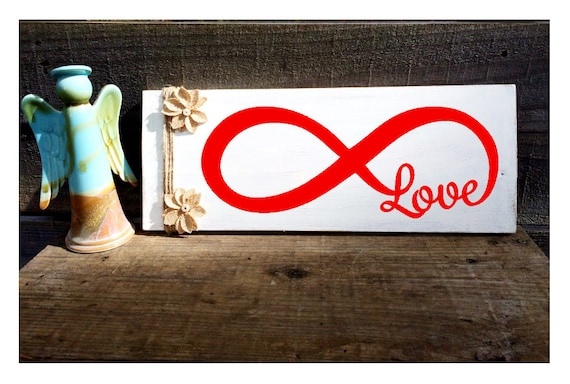 Infinity Love Wooden Signs Farmhouse Signs Valentine Gift Etsy