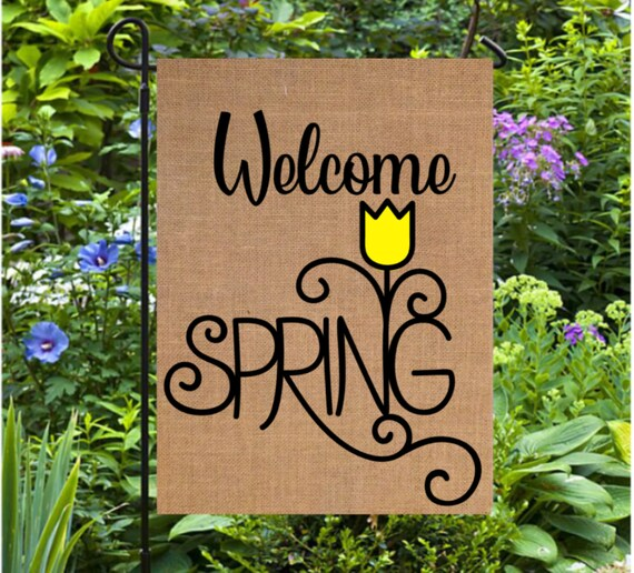 Welcome Spring Garden Flags Spring Decorations Spring Flowers