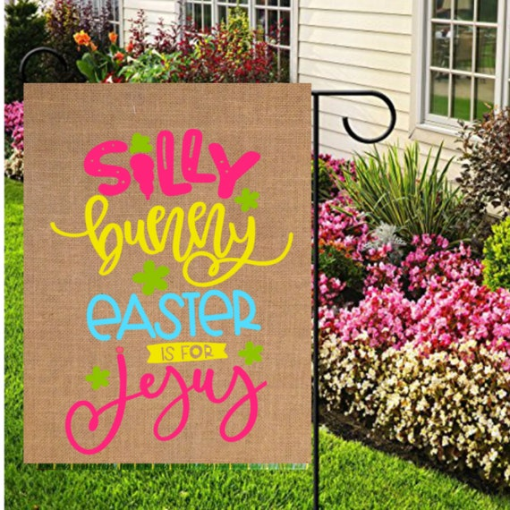 Easter Is For Jesus Garden Flags Bunny Flags Jesus Easter Flag