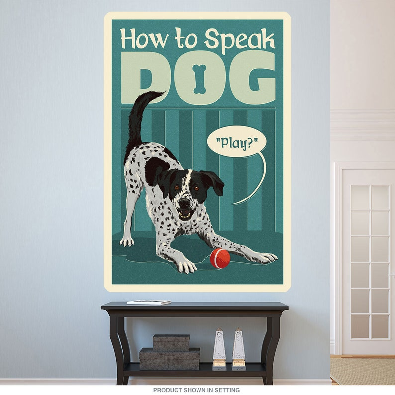 How to Speak Dog Play Ball Wall Decal