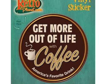 Coffee Get More Out Of Life Vinyl Sticker #40889