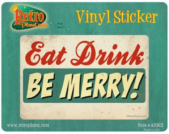 Eat Drink Be Merry Holiday Vinyl Sticker #42562