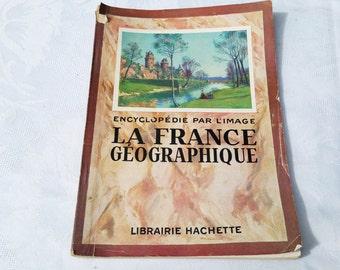 "1950 Vintage French  magazine ""France geography"" Hachette ""encyclopedie par l'image"", illustrated magazine"