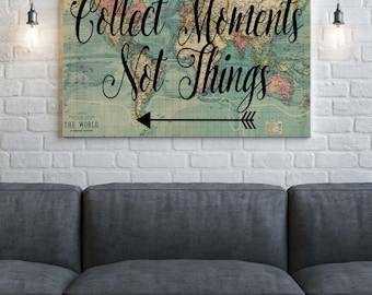 World Map Canvas, Collect Moments Not Things , World Map Print, Canvas Wall Art, Black Map Art, Canvas Print ,Home Decor ,Canvas Quote