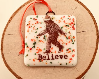 Bigfoot Sasquatch Believe Christmas Ornament Fused Glass