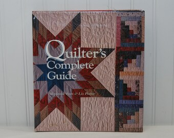 Vintage Quilter's Complete Guide Spiral-bound Hardcover Book (c. 1993) Marianne Fons and Liz Porter, How To Quilt, Learn To Quilt Primer