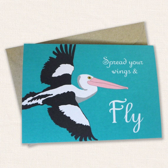 Spread your Wings and Fly Bird Card