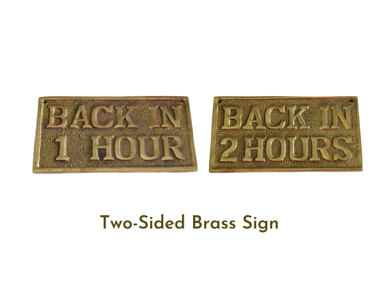 Vintage Solid Bast Brass Office Sign Back in 1 Hour Back in 2 Hours Double-Sided NOS
