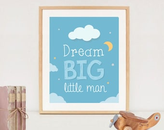 Dream Big Little Men nursery art printable - Moon and clouds illustration for kids - INSTANT DOWNLOAD