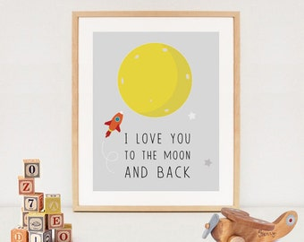 I love you to the moon and back printable nursery art - INSTANT DOWNLOAD - Printable Quote Art
