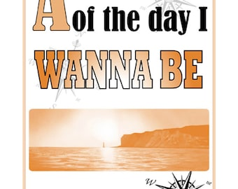 A3 Motto Poster, At the end of the day I WANNA BE