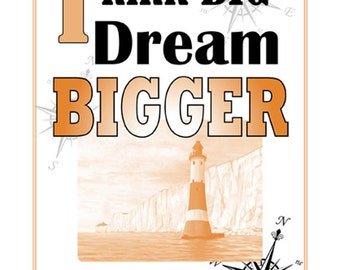 A3 Motto Poster, Think big, dream BIGGER