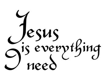 Jesus is Everything I Need Decal - Christian Bumper Sticker - All I Need Jesus Decal