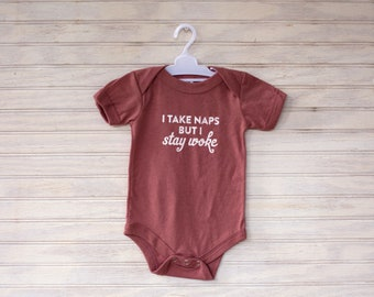 3dcd4a5d3 I Take Naps But I Stay Woke Baby Bodysuit | Activist Baby | Political Baby  Gift | Feminist Baby | Feminist Baby Gift | Feminist Baby Shower