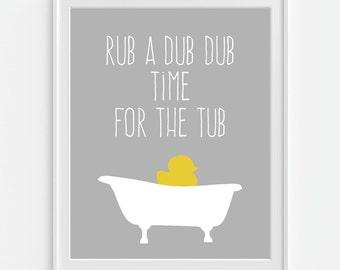 Bathroom Decor, Rubber Duck, Bath Time Art Print U0027Rub A Dub Dub, Time For  The Tubu0027 5x7, 8x10, 11x14 Wall Decor, Home Decor