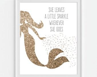 Mermaid Art Print 'She Leaves A Little Sparkle Wherever She Goes' Faux Gold Glitter, Nursery Quote, Nursery Wall Art, Nursery Decor