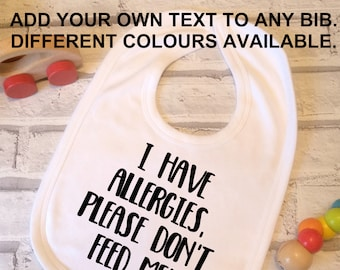 custom baby bib, choose your own wording, custom bib, personalised baby bib, baby shower gift, personalised gift, baby boy, baby girl