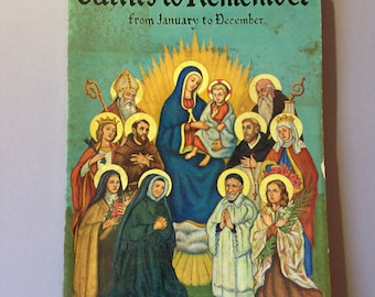 Vintage Book: Saints to Remember From January to December 1961 Color Illustrations