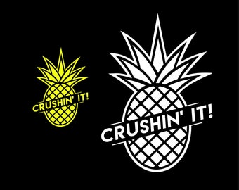 Pineapple Crushing it Summer SVG cut file vacation svg files for cricut Silhouette SVG Digital file Quote svg Vector DXF Pdf Jpg Png Eps
