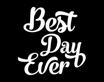 Best Day Ever SVG cut file vacation svg files for cricut Silhouette SVG Digital file Quote svg Vector DXF Pdf Jpg Png Eps, summer svg