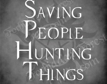 Saving People Hunting Things Supernatural Sign