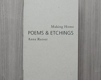 """Poetry chapbook, """"Making Home"""""""