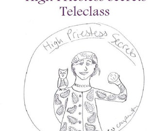 High Priestess Secrets Recording and Workbook - self-development class using the tarot archetype