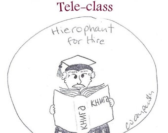 Hierophant for Hire Teleclass Recording and Workbook - self-development class using the tarot archetype of the Hierophant