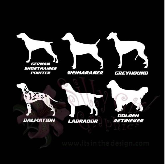 Decal DOG BREED German Shorthaired Pointer, Weimaraner, Greyhound,  Dalmation, Labrador, Golden Retriever Free Shipping