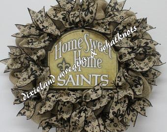 Home Sweet Home Saints - New Orleans - Wreath