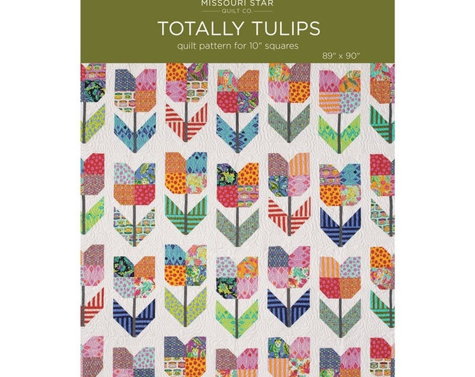 """Totally Tulips Pattern for 10"""" Squares designed by Missouri Star Quilt Co., finished size 89"""" x 90"""""""