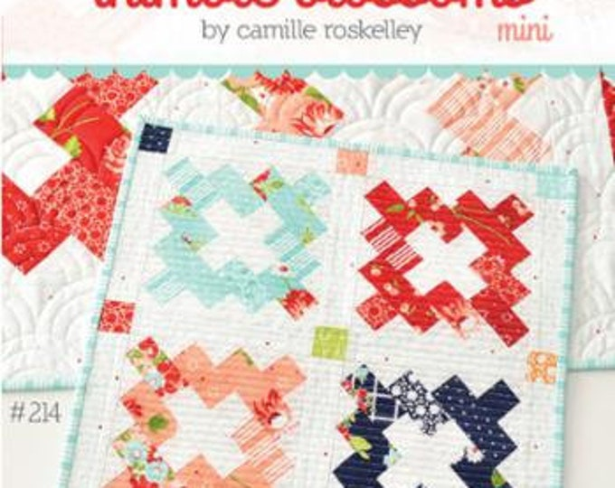 """Thimble Blossoms Mini Pattern designed by Camille Roskelley, 14"""" x 14"""" finished size"""