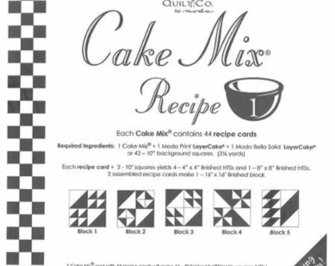 Moda Cake Mix Recipe 1, each Cake Mix contains 44 recipe cards showing you how to slice and dice your Layer Cakes
