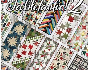 Tabletastic 2 Pattern Book , 20 more table runners & topper patterns designed by Antler Quilt Design