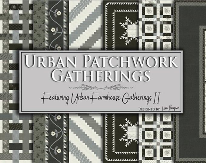 Urban Patchwork Gatherings Pattern Book featuring Urban Farmhouse Gatherings II designed by Lisa Bongean