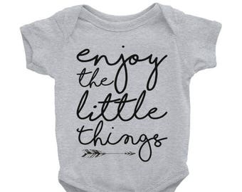 Baby onesie. Enjoy the little things