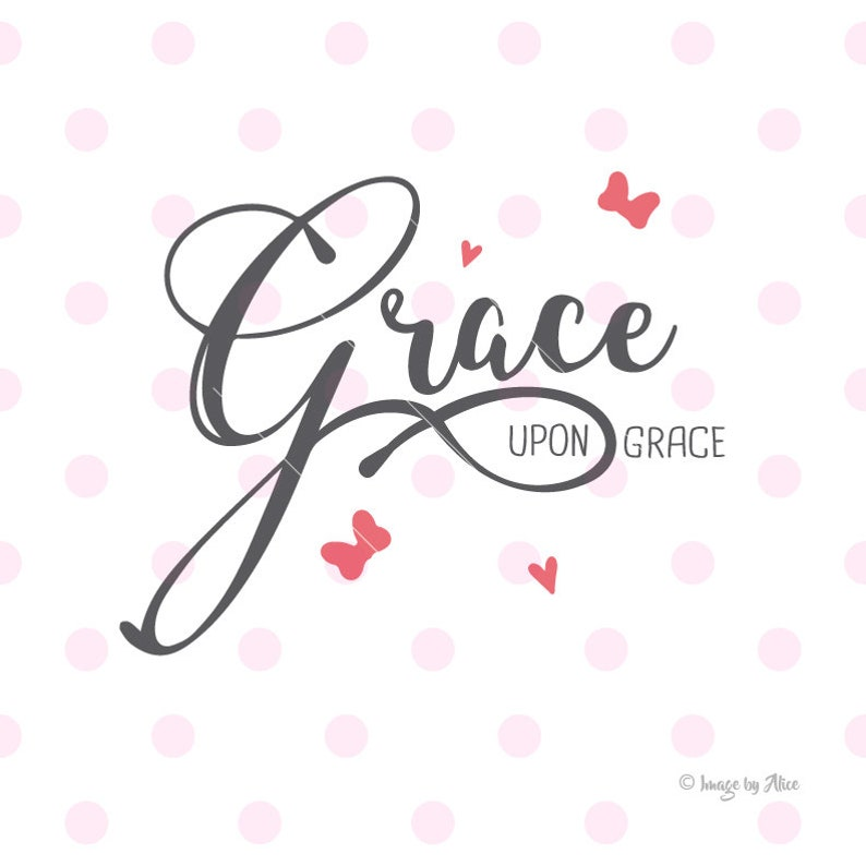 grace upon grace svg. dxf quotes wall decal quote svg quote | etsy