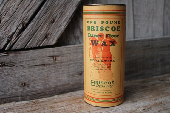 Rare Briscoe Dance Floor Wax Cardboard And Tin Canister From Etsy