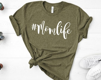 fc9a54291 Mom Shirts, Momlife Shirt, Mom Life Shirt, Shirts for Moms, Mothers Day  Gift, Trendy Mom T-Shirts, Cool Mom Shirts, Shirts for Moms