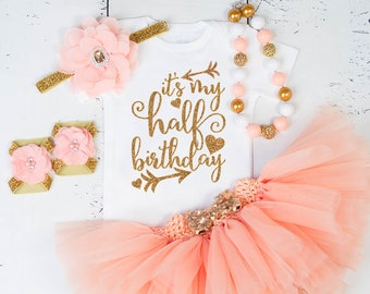 HALF BIRTHDAY Baby Girl Tutu OutfitSix Months Of Fabulous1 2 Birthday BabyHalf OutfitHalf GirlIts My Half