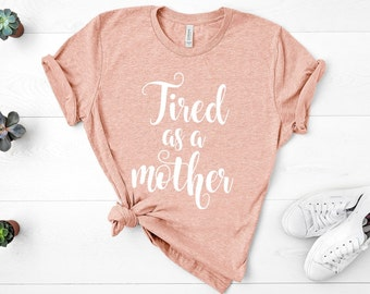 Tired As a Mother Floral Flower Printed t-Shirts O-Neck Cable Plain T Shirt for Men