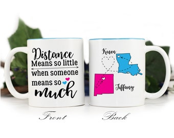 Distance means so little mug,Gift for Friend,Long distance friend,coffee mug,gift for friend,BFF mug,long distance relationship