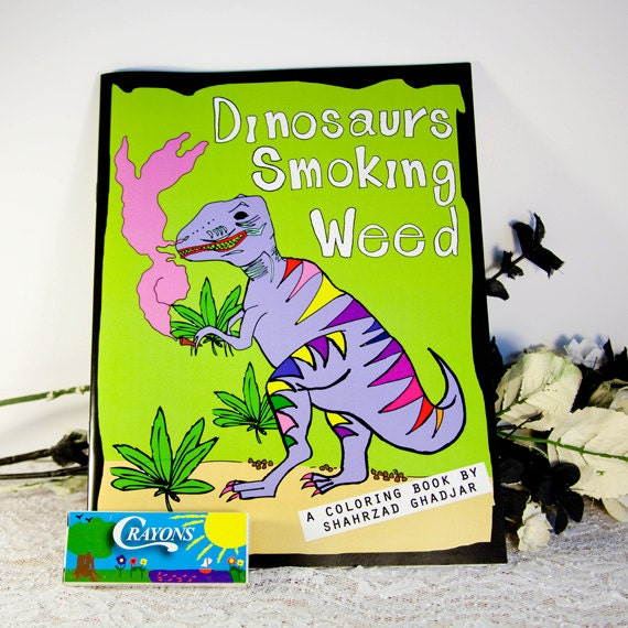 Dinosaurs Smoking Weed Adult Coloring Book With Crayons