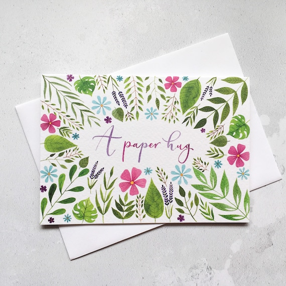 A Paper Hug Greeting Card   Originally Hand Painted Floral Watercolour   Thinking of You Card   Sympathy Card   Friendship Card  Ref: #A2