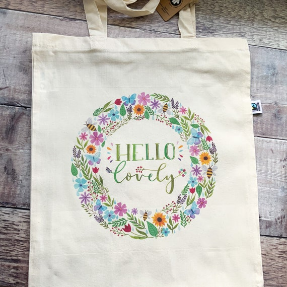 Hello Lovely Illustrated Tote Bag, Fairtrade and Organic Cotton Bag, Gift For Her