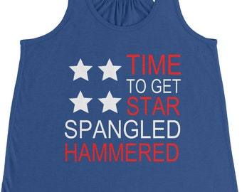 f4d25283230 Time to Get Star Spangled Hammered T-Shirt for Fourth of July. July 4th.  Holiday. Red, White and Blue. Humor. Holiday. America. Tank.
