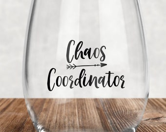 476a315463b Chaos Coordinator Stemless Wine Glass. Drinking. Humor. Wedding Planner.  Event Coordinator. Mother. Mom. Life Coach. Gift. For her.