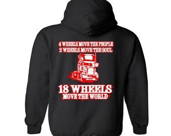 Trucker, Truck Driver, 18 Wheeler, Freight Hauler, Semi Truck, 18 Wheels Move The World Unisex Vinyl Graphic Hoodie